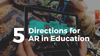 An Update to Five Directions for AR in Education