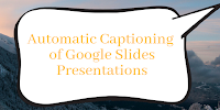 Answers to FAQs About Automatic Captioning of Google Slides