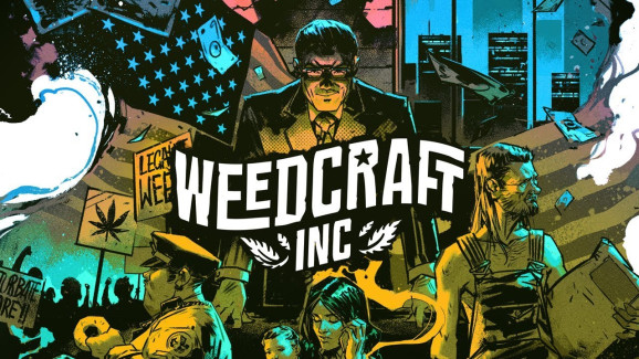 Weedcraft Inc attempts to act as a commentary on the culture surrounding the legal weed business.